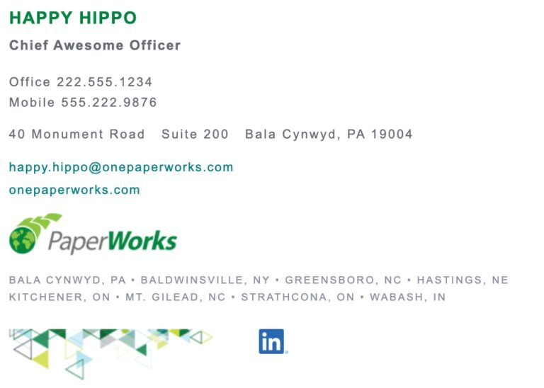PaperWorks email signature by Happy Hippopotam.us